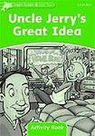 Oxford University Press Dolphin Readers Level 3 Uncle Jerry´s Great Idea Activity Book cena od 50 Kč
