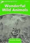 Oxford University Press Dolphin Readers Level 3 Wonderful Wild Animals Activity Book cena od 48 Kč