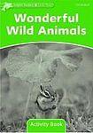 Oxford University Press Dolphin Readers Level 3 Wonderful Wild Animals Activity Book cena od 50 Kč