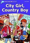 Oxford University Press Dolphin Readers Level 4 City Girl. Country Boy cena od 80 Kč