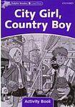 Oxford University Press Dolphin Readers Level 4 City Girl. Country Boy Activity Book cena od 48 Kč