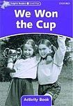 Oxford University Press Dolphin Readers Level 4 We Won the Cup Activity Book cena od 48 Kč