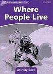 Oxford University Press Dolphin Readers Level 4 Where People Live Activity Book cena od 50 Kč
