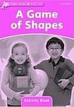 XXL obrazek Oxford University Press Dolphin Readers Starter A Game Of Shapes Activity Book