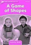 Oxford University Press Dolphin Readers Starter A Game Of Shapes Activity Book cena od 50 Kč