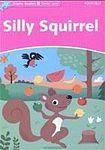 Oxford University Press Dolphin Readers Starter Silly Squirrel cena od 83 Kč