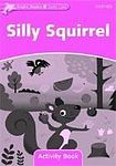 Oxford University Press Dolphin Readers Starter Silly Squirrel Activity Book cena od 48 Kč