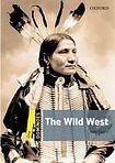 Oxford University Press Dominoes 1 (New Edition) The Wild West cena od 116 Kč