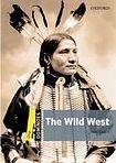 Oxford University Press Dominoes 1 (New Edition) The Wild West cena od 112 Kč