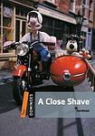Oxford University Press Dominoes 2 (New Edition) A Close Shave + MultiROM Pack cena od 163 Kč