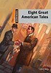 Oxford University Press Dominoes 2 (New Edition) Eight Great American Tales cena od 116 Kč
