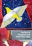 Oxford University Press Dominoes 2 (New Edition) The Bird Of Happiness and Other Wise Tales + MultiROM cena od 157 Kč