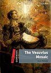 Oxford University Press Dominoes 3 (New Edition) The Vesuvius Mosaic cena od 112 Kč