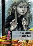 Oxford University Press Dominoes Quick Starter The Little Match Girl cena od 105 Kč