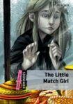 Oxford University Press Dominoes Quick Starter The Little Match Girl with MultiROM Pack cena od 157 Kč