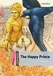 Oxford University Press Dominoes Starter (New Edition) The Happy Prince + MultiROM Pack cena od 157 Kč