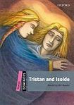 Oxford University Press Dominoes Starter (New Edition) Tristan and Isolde cena od 116 Kč