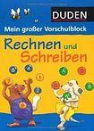 Bibliographisches Institut GmbH DUDEN - RECHNEN UND SCHREIBEN - MEIN GROSSER VORSCHULBLOCK cena od 175 Kč