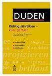 Bibliographisches Institut GmbH DUDEN - RICHTIG SCHREIBEN-KURZ GEFASST cena od 114 Kč