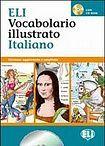 ELI VOCSABOLARIO ILUSTRATO ITALIANO + CD-ROM cena od 249 Kč