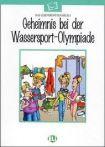 ELI-Lektüren - Geheimnis bei der Wassersport Olympiade - Book + CD cena od 127 Kč
