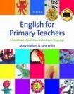 Oxford University Press ENGLISH FOR PRIMARY TEACHERS + AUDIO CD PACK cena od 342 Kč