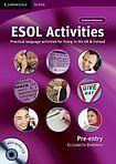 Cambridge University Press ESOL Activities Pre-Entry Book with Audio CD cena od 1040 Kč