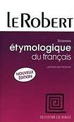 Le Robert ETYMOLOGIE DU FRANCAIS cena od 333 Kč