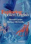 Cambridge University Press Exploring Spoken English PB cena od 684 Kč