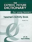 Express Publishing Express Picture Dictionary for Young Learners - Teacher´s Activity Book
