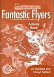 DELTA PUBLISHING Fantastic Flyers Activity Book cena od 232 Kč