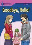Heinle FOUNDATION READERS 1.2 - GOODBYE.HELLO cena od 137 Kč