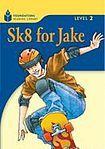 Heinle FOUNDATION READERS 2.1 - SK8 FOR JAKE cena od 137 Kč