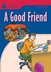 Heinle FOUNDATION READERS 3.3 - A GOOD FRIEND cena od 133 Kč
