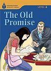 Heinle FOUNDATION READERS 6.6 - THE OLD PROMISE cena od 137 Kč