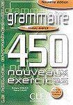 CLE International Grammaire 450 nouveaux exercices exercices niveau avancé + corrigés cena od 312 Kč