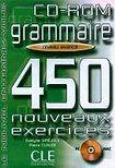 CLE International GRAMMAIRE 450 NOVEAUX EXERCICES: NIVEAU AVANCE CD-ROM cena od 385 Kč