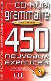 CLE International GRAMMAIRE 450 NOVEAUX EXERCICES: NIVEAU DEBUTANT CD-ROM cena od 360 Kč