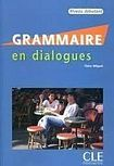 CLE International GRAMMAIRE EN DIALOGUES NIVEAU DEBUTANT Livre + CD audio cena od 282 Kč