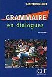 CLE International GRAMMAIRE EN DIALOGUES NIVEAU INTERMEDIAIRE Livre + CD audio cena od 455 Kč