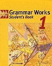 Cambridge University Press Grammar Works Level 1 Student´s Book cena od 0 Kč