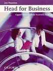 Oxford University Press HEAD FOR BUSINESS - Upper-Intermediate - STUDENT´S BOOK cena od 450 Kč