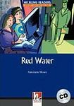 Helbling Languages HELBLING READERS Blue Series Level 5 Red Water + Audio CD (Antoinette Moses) cena od 182 Kč