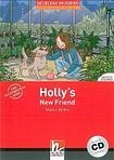 Helbling Languages HELBLING READERS Red Series Level 1 Holly´s New Friend + Audio CD ( Martyn Hobbs) cena od 138 Kč