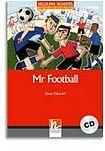 Helbling Languages HELBLING READERS Red Series Level 3 Mr. Football + Audio CD (Janet Olearski) cena od 166 Kč