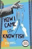 Pavel Ota: How I Came to Know Fish cena od 206 Kč