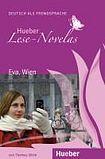 Hueber Verlag Hueber Hörbucher: Lese-Novelas (A1) Eva, Wien, Leseheft cena od 120 Kč