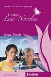 Hueber Verlag Hueber Hörbucher: Lese-Novelas (A1) Nora, Zürich, Leseheft cena od 128 Kč