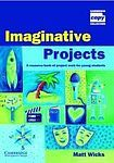 Cambridge University Press Imaginative Projects Book cena od 1 024 Kč