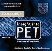 Cambridge University Press Insight into PET Audio CD cena od 496 Kč